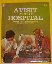 A Visit To The Hospital 1974 Early Wonder Book Great Illustrations! Nice See!