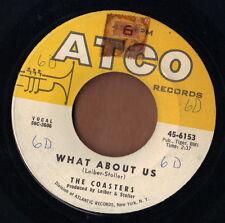 ATCO 50s doo wop R&B rocker 45  THE COASTERS - What About Us + Run Red Run