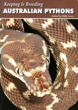 Keeping and Breeding Australian Pythons by Mike Swan