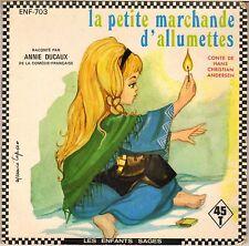 """ANNIE DUCAUX """"LA PETITE MARCHANDE D' ALLUMETTES"""" LIVRE-DISQUE 70'S EP"""