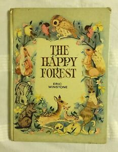 The Happy Forest by Eric Winstone (1968 Children's Vintage Hardcover Book)