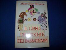MARIA LUISA GENNARO-IL LIBRO DEI GIOCHI E DEI PASSATEMPI-CDE(DE VECCHI)1987 OK!