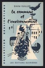 █ GUILLEN Emile LA COMMUNE ET L'ENVIRONNEMENT Ecologie 1973 █