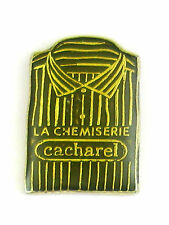 PINS MODE VETEMENTS LA CHEMISERIE CACHAREL - Clothes Fashion