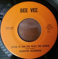 RARE MARVIN MORROW 45 RPM~Love Is On It's Way Gone~ Running From A Little...