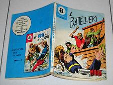 COLLANA ARALDO 65 I Battellieri Prima edizione 1972 Il comandante Mark