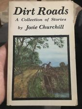 Dirt Roads By Josie Churchill Signed!! Wisconsin Stories