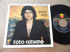 """DISQUE 45T DE TOTO CUTUGNO  """" SOLO NOI """" SAN REMO 1980"""