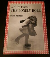 A Gift From The Lonely Doll Hb Book Ex Library 1966 Print Dare Wright