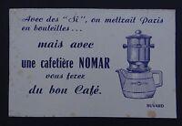BUVARD Café cafetière NOMAR Paris en bouteille Löscher blotter