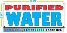 Purified Water Banner Sign New 2x5