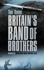 Britain's Band of Brothers by Tom Keene (Hardback, 2014)