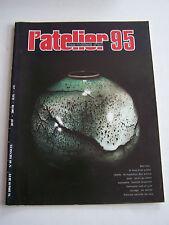 L ' ATELIER DES METIERS D ' ART N° 95 . TAPISSERIE  .