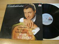 LP Peter Alexander Zärtlichkeiten Melodien für ewig Verliebte Vinyl Ariola 89484