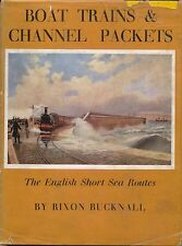 Boat Trains & Channel Packets by Rixon Bucknall Dated 1957