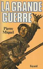 Livre la grande guerre Pierre Miquel book