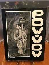 Pow Wow And Other Yakima Indian Traditions by H.Willard 1990 1st Edition Signed