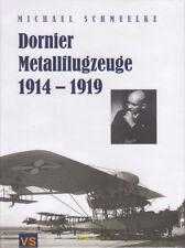 Schmeelke Dornier Metallflugzeuge 1914-1919 1. Weltkrieg Flugboot Zeppelin