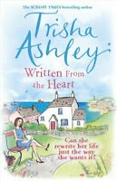 Written From the Heart by Trisha Ashley 9781784160883 | Brand New