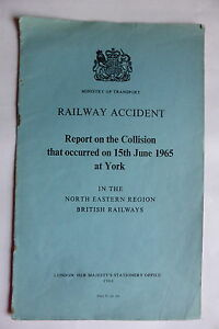 RAILWAY ACCIDENT REPORT ON THE COLLISION THAT OCCURED 15TH JUNE 1965 AT YORK