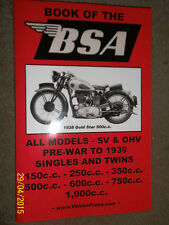 BOOK OF BSA G14 Y13 M10 M21 W6 Q21 Q8 J12 B1 B2 C11 X0 R4 R5 R20+ MANUAL 1936-39