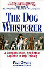 """""""VERY GOOD"""" Eckroate, Norma, Owens, Paul, The Dog Whisperer: A Compassionate, No"""
