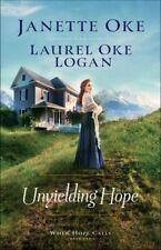 Unyielding Hope (When Hope Calls) .. NEW