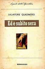 Salvatore Quasimodo ED È SUBITO SERA