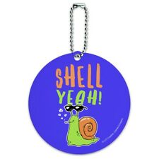 Shell Yeah Hell Yes Snail Funny Humor Round Luggage Card Carry-On ID Tag