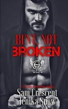 The Soldiers of Wrath MC: Bent, Not Broken by Sam Crescent and Jenika Snow...