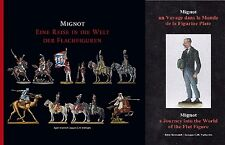 Mignot a Journey into the World of the Flat Figure by Jaques Vullinghs