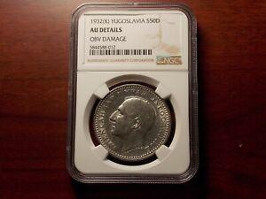 1932 Yugoslavia 50 Dinara large silver coin NGC AU  Alexander I