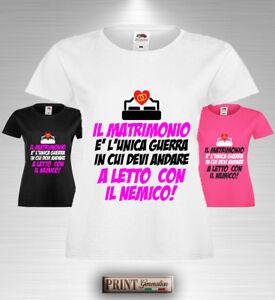 T-shirt Addio al Nubilato Sposa Moglie Frase Divertente Matrimonio Guerra Nemico