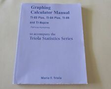 GRAPHING CALCULATOR MANUAL TI-83 PLUS, TI-84 PLUS, TI-89 AND TI- NSPIRE