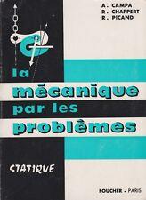 LA MÉCANIQUE PAR LES PROBLÈMES FASC 1: STATISTIQUE DE CAMPA, CHAPPERT, PICAND