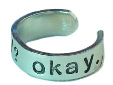Okay? Okay Ring. Inspired by the fault in our stars. Tifos quote ring, quote