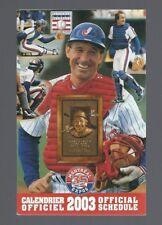 Vintage & Defunct Montreal Expos ''2003 Gary Carter HOF'' MLB Baseball Schedule