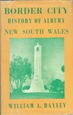Border City History of Albury New South Wales