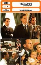 FICHE CINEMA : TREIZE JOURS - Costner,Greenwood,Donaldson 2000 Thirteen Days