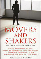 MOVERS AND SHAKERS: THE PEOPLE BEHIND BUSINESS TODAY., Heller, Robert. (Foreword