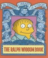 The Ralph Wiggum Book (The Simpsons Library of Wisdom), Groening, Matt, Good Boo