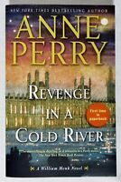 NEW PAPERBACK BOOK REVENGE IN A COLD RIVER: A WILLIAM MONK NOVEL BY ANNE PERRY