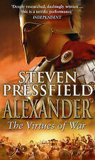 Alexander: The Virtues Of War (Paperback) Steven Pressfield