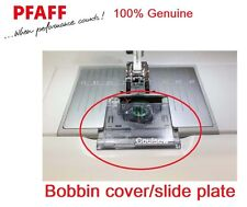 PFAFF 100% Genuine BOBBIN COVER SLIDE PLATE - Expression Range etc No. 412963901