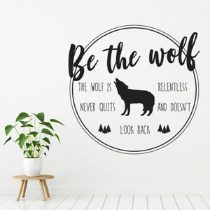 Be The Wolf Inspirational Quote Wall Sticker WS-41488