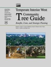 Temperate Interior West Community Tree Guide : Benefits, Costs, and Strategic...