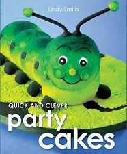 Quick & Clever Party Cakes, Lindy Smith, 1743360045, New Book