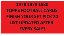 1978 1979 1980 Topps Football Finish Your set Pick 20 *