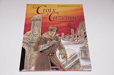 BD La croix de Cazenac T3 Le sang de mon père EO / Boisserie / Stalner //Dargaud