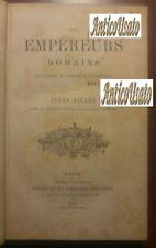 LES EMPEREURS ROMAINS CARACTERES ET PORTRAITS HISTORIQUES Zeller 1863 Didier